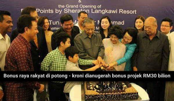 Bonus raya rakyat di potong - kroni dianugerah bonus projek RM30 bilion
