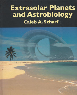 "Palmia Observatory Resident Astronomer recommeds Caleb Scharf, ""Extrsolar Planets and Astrobiology"""