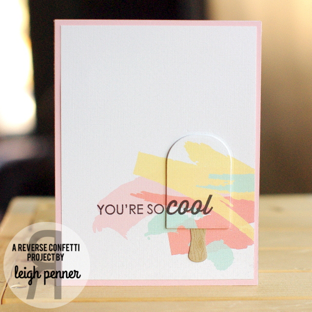 Five for Friday Leigh Penner @reverseconfetti #reverseconfetti #cards