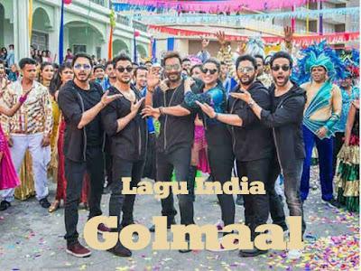 Lagu India Golmaal (Title Track)