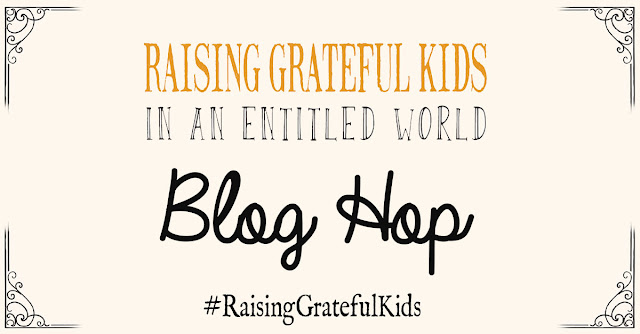 Raising Grateful Kids Blog Hop