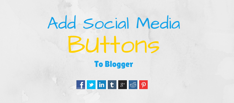 add social media buttons in blogger