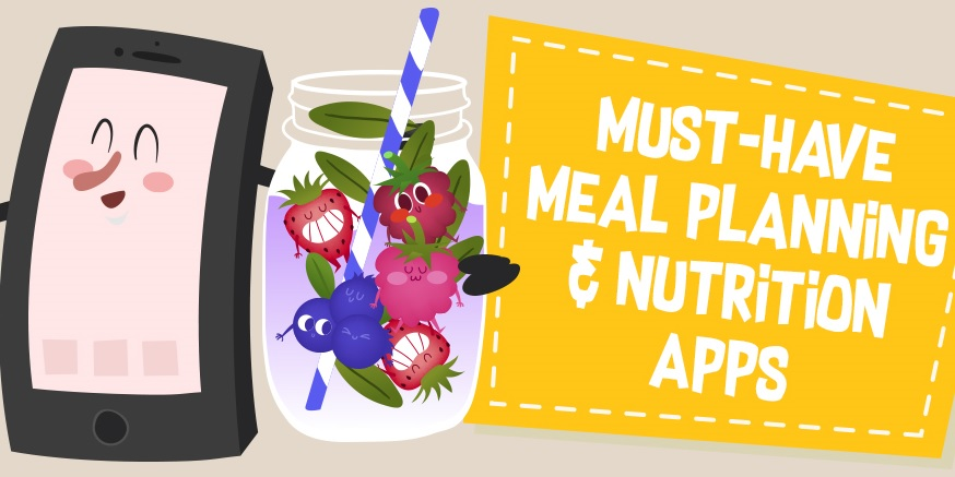 Best Meal Planning, Nutrition and Diet Apps for Android and iOS