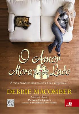 [Resenha] O amor mora ao lado, de Debbie Macomber @Novo Conceito