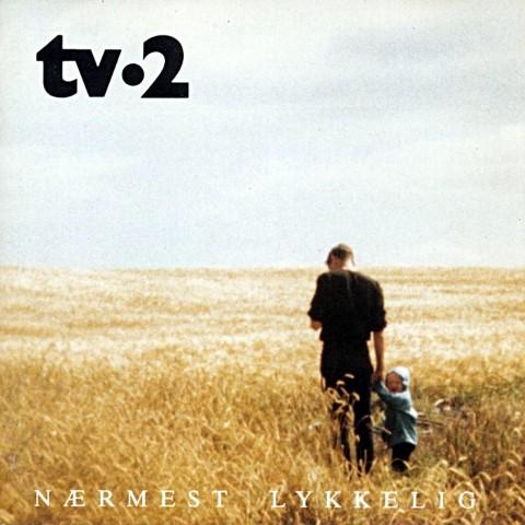 TV-2 - Nærmest lykkelig - cd cover