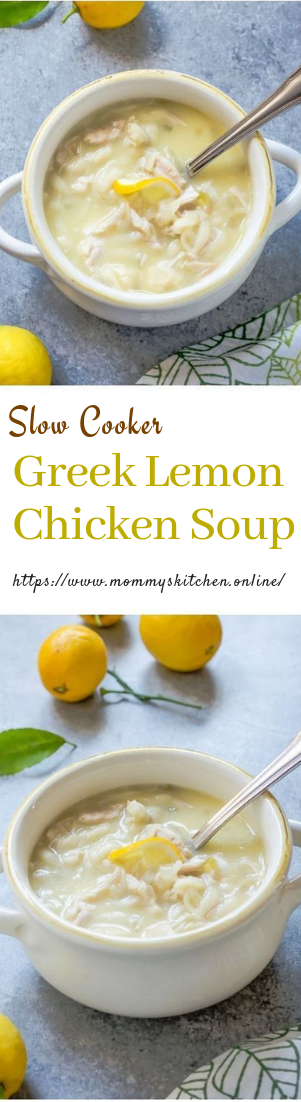 Slow Cooker Greek Lemon Chicken Soup #healthy #chickensoup