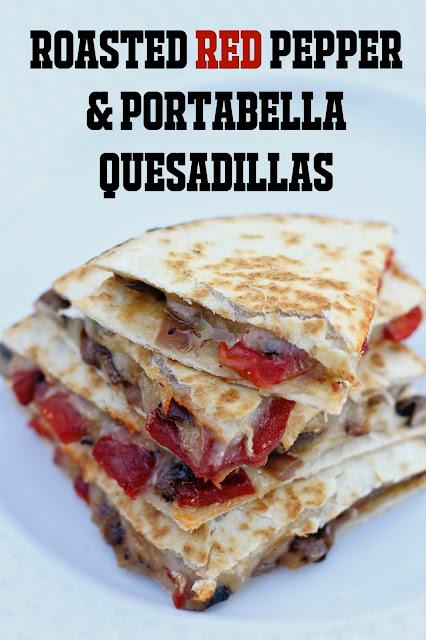 Roasted Red Pepper & Portabella Mushroom Quesadillas