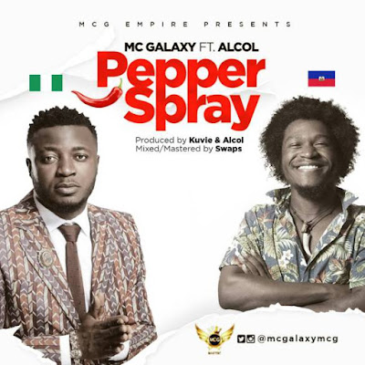 Mc Galaxy Ft. Alcol – Pepper Spray