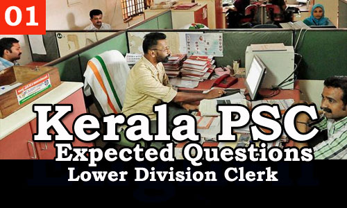 Kerala PSC - Expected/Model Questions for LD Clerk - 1