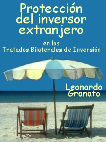 Protección del inversor extranjero – Leonardo Granato