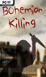 Bohemian Killing MULTi7-PLAZA - Download last GAMES FOR PC ISO, XBOX 360, XBOX ONE, PS2, PS3, PS4 PKG, PSP, PS VITA, ANDROID, MAC