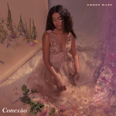 Amber Mark's New EP 'Conexão'