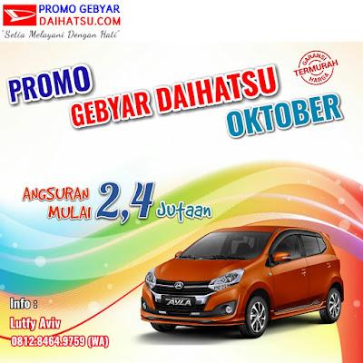Promo Daihatsu Ayla Oktober 2017 Jakarta Timur