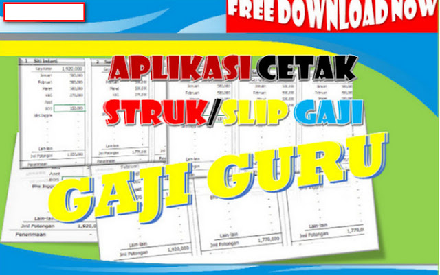 Free Unduh Aplikasi Struk Gaji Guru