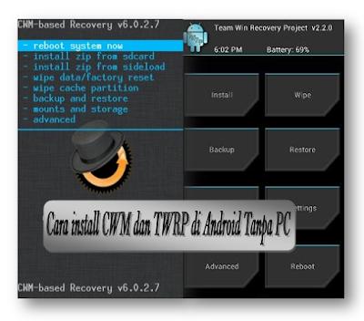 Cara pasang/Instal CWM/TWRP Evercoss A28A dengan mudah