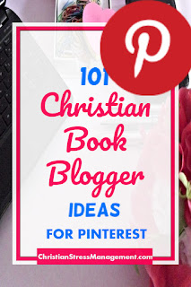101 Christian book blogger ideas for Pinterest book promotion