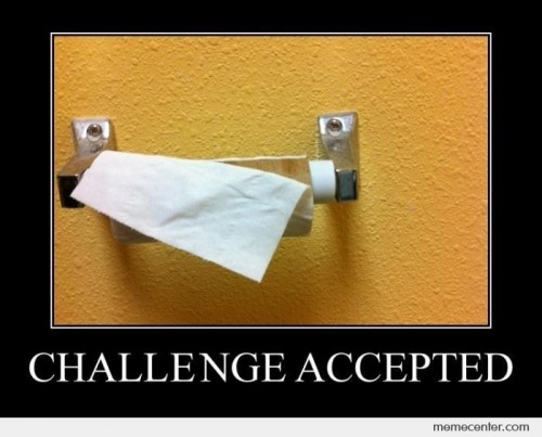 TP Challenge Accepted Meme