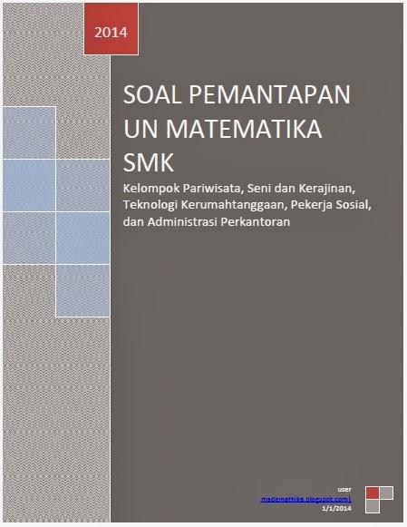 Download Soal Pemantapan UN Matematika SMK