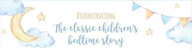 Title from  Furniture Village Deconstructing The Classic Children's Bedtime Story Infographic