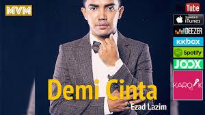 LIRIK LAGU DEMI CINTA (EZAD LAZIM),OST DRAMA UMAIRAH    Lirik Lagu Demi Cinta - Ezad Lazim