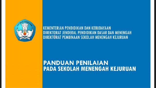 Panduan Penilaian Siswa di Kurikulum 2013 dari Kemdikbud
