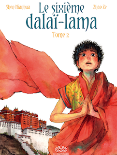 Le sixième Dalaï-lama tome 2 de Shen Nianhua et Zhao Ze