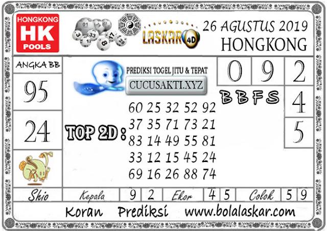 Prediksi Togel HONGKONG LASKAR4D 26 AGUSTUS 2019