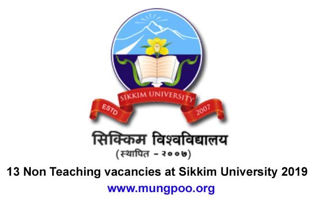13 Non Teaching vacancies at Sikkim University 2019