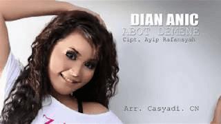 Lirik Lagu Abot Demene - Dian Anic