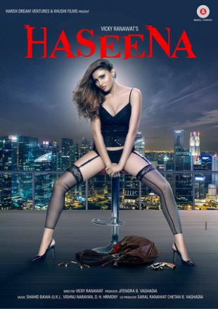 Haseena 2018 Full Hd Hindi Movie Download PRE-DVDRip 700Mb