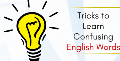 Tricks to Learn Confusing English Words