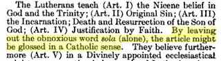 """By leaving out the obnoxious word sola (alone), the article might be glossed in a Catholic sense."