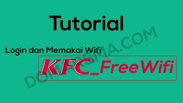 Cara Login Wifi KFC_FreeWifi