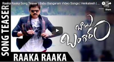 Raaka Raaka Song Teaser  Babu Bangaram Video Songs  Venkatesh  Nayana...