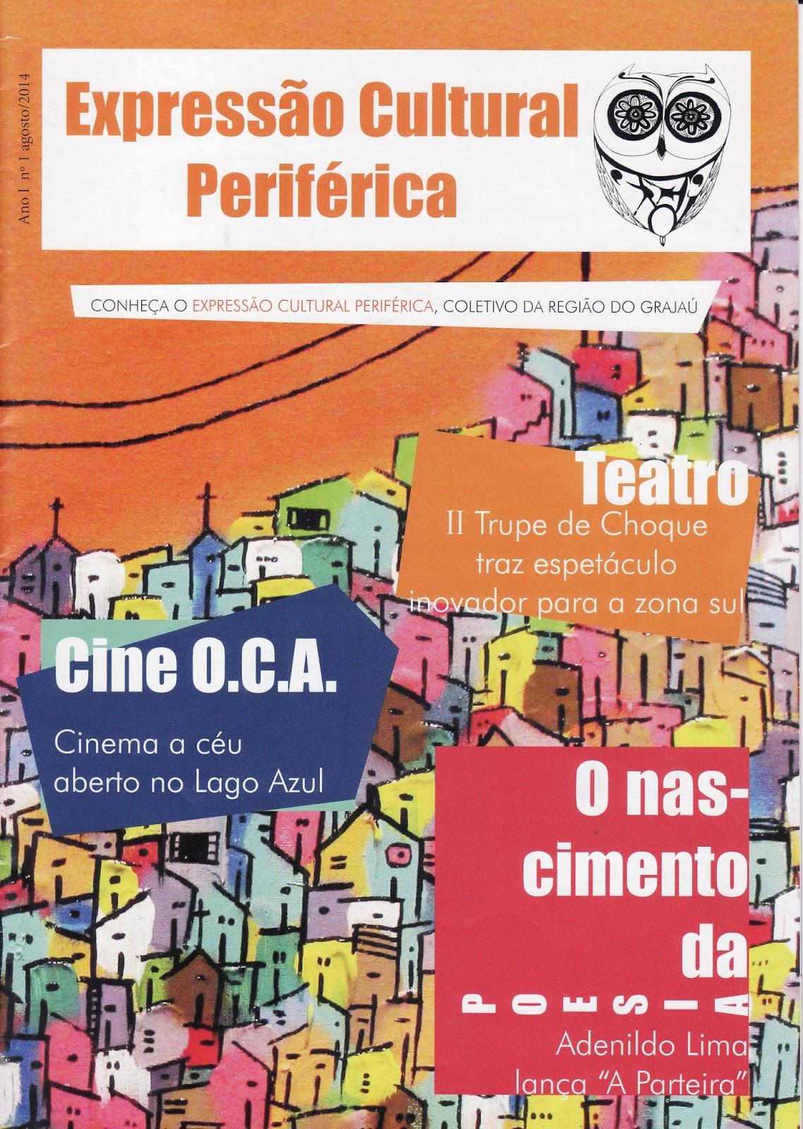 db65db066 Edição nº 1 - Agosto 2014 - Acesse conteúdo na íntegra  https   issuu .com revistaecp docs r revista expressao cultural perife e 15900890 38080341