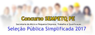 Apostila SEMPETQ Seleção Pública Simplificada 2017