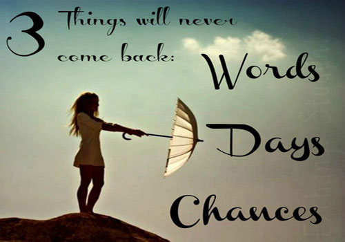 3 Things Will Never Come Back Inspirational Picture Quotes