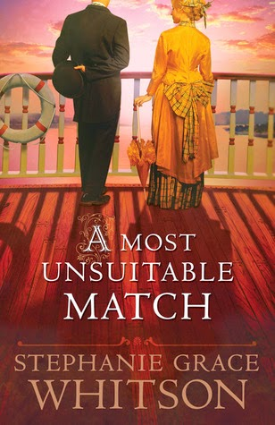 A Most Unsuitable Match by Stephanie Grace Whitson
