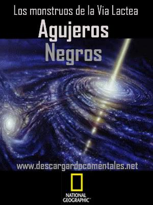 agujeros negros documental national geogrphic