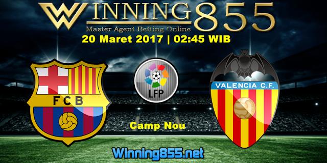 Prediksi Skor Barcelona vs Valencia 20 Maret 2017