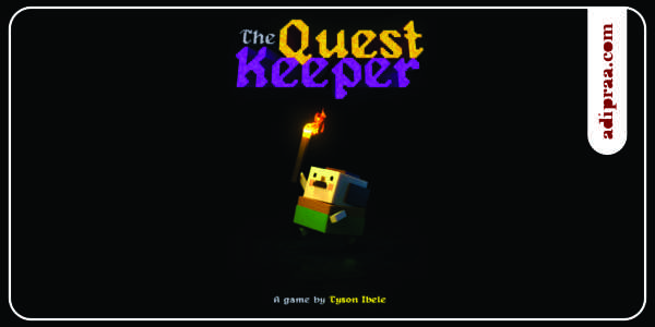 The Quest Keeper, simpel dan menantang | adipraa.com