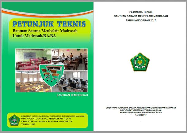 Juknis Bantuan Sarana Meubelair untuk Madrasah/RA/BA Tahun 2017