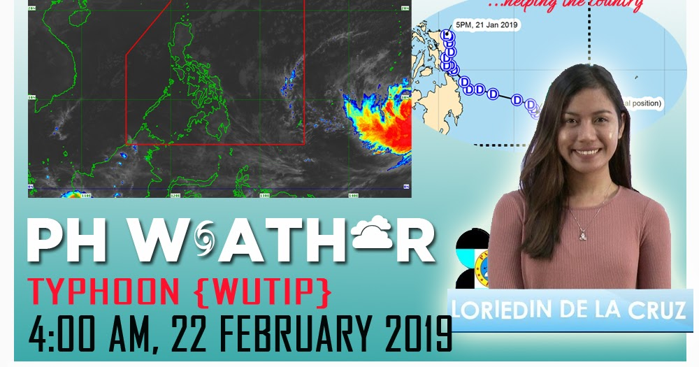 Philippine weather update for Typhoon {WUTIP} as of 4:00 AM 22 February 2019 - PAGASA - PH Trending