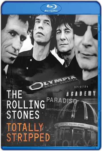 The Rolling Stones Totally Stripped 95 (2016) HD 1080p