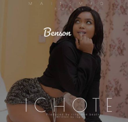 Download Audio | Benson - Ichote