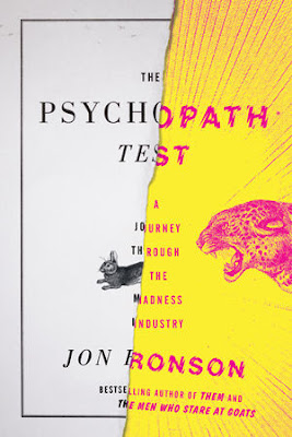 The Psychopath Test: A Journey Through the Madness Industry by Jon Ronson - book cover