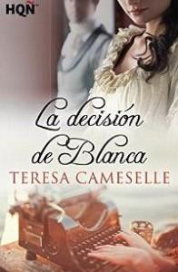Portada del libro La decisión de Blanca de Teresa Cameselle