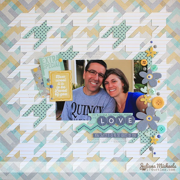 How Sweet It Is Layout by Juliana Michaels