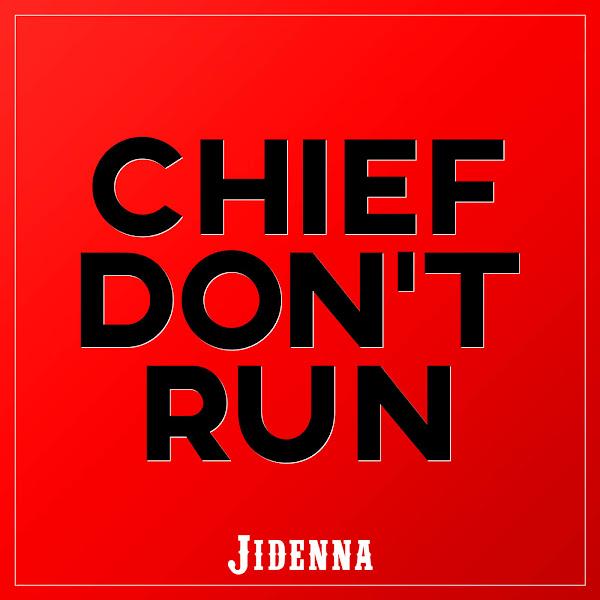 Jidenna - Chief Don't Run - Single Cover