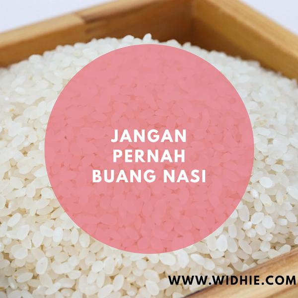 Jangan Pernah Buang Nasi